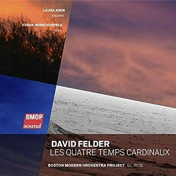 David Felder: Les Quatre Temps Cardinaux