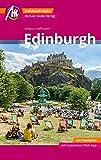 Edinburgh MM-City Reiseführer Michael Müller Verlag: Individuell reisen mit vielen praktischen Tipps und Web-App mmtravel.com
