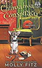 Chihuahua Conspiracy (Pet Whisperer P.I.)