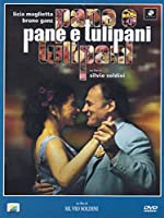 Pane E Tulipani [Italian Edition]