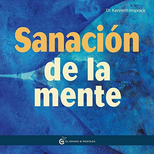 Diseño de la portada del título La sanación de la mente