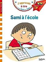Sami et Julie CP Niveau 1 Sami à l'école d'Isabelle Albertin