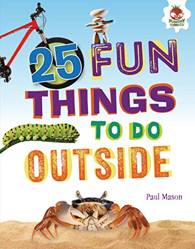 25 Fun Things to Do Outside