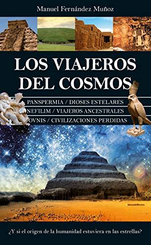 Los viajeros del cosmos: ¿Y si el origen de la humanidad estuviera en las estrellas? (Enigma)