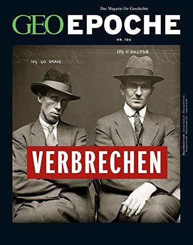 GEO Epoche / GEO Epoche 106/2020 - Verbrechen der Vergangenheit: Das Magazin für Geschichte