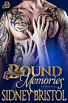 Bound Memories (Bayou Bound Book 3) by [Sidney Bristol]