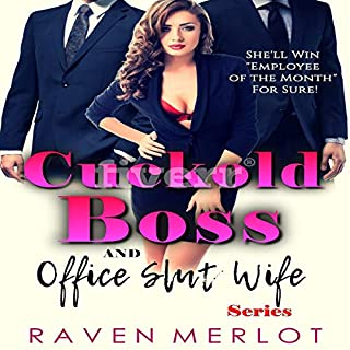 The Cuckold Boss and Office Slut Wife Series: She'll Win Employee of the Month for Sure audiobook cover art