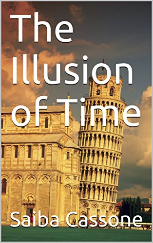 Book: The Illusion of Time by Saiba Cassone