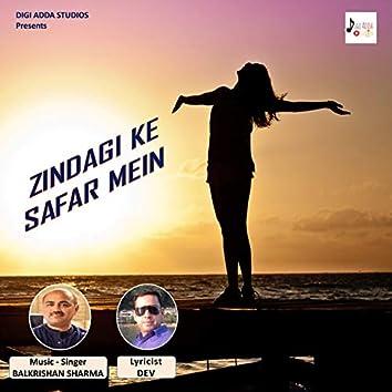 Zindagi Ke Safar Mein - Single