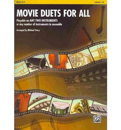 Movie Duets for All: Horn in F, Level 1-4 (Instrumental Ensembles for All) (Paperback) - Common