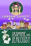Jasmine and Jealousy (Port Danby Cozy Mystery Series)