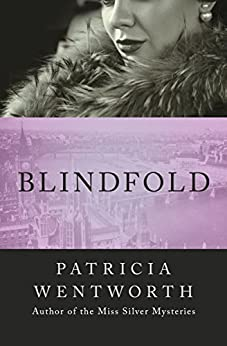 Blindfold by [Patricia Wentworth]