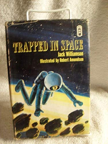 Scarce! Trapped In Space By Jack Williamson Children