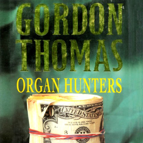 Organ Hunters audiobook cover art