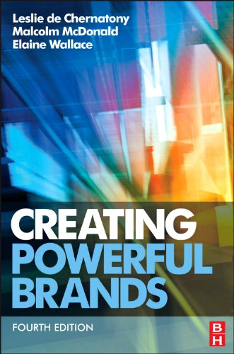 Creating Powerful Brands, Fourth Edition
