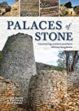 Palaces of Stone: Uncovering ancient southern African kingdoms