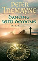 Dancing with Demons (Sister Fidelma Mysteries Book 18): A dark historical mystery filled with thrilling twists