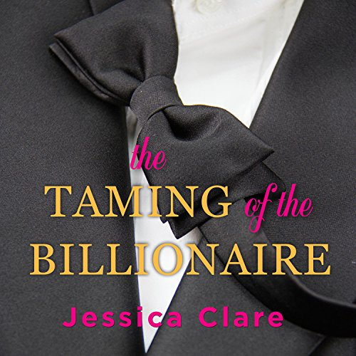 The Taming of the Billionaire audiobook cover art