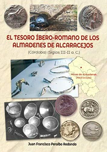 El tesoro íbero-romano de los Almadenes de Alcaracejos