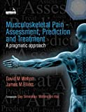 Musculoskeletal Pain - Assessment, Prediction and Treatment - David Walton