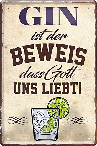 Blechschilder Divertido cartel de cóctel con texto en alemán 'Gin ist der Beweis, DASS Gott Uns liebt!' para bar, bar, bar, cocina, pub, idea de regalo para cumpleaños o Navidad 20 x 30 cm
