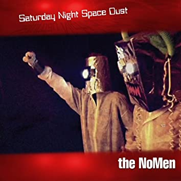 Saturday Night Space Dust