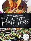 C'est meilleur à la maison - Les plats Thaï