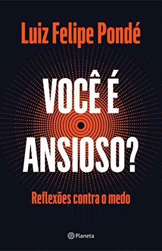 Você é ansioso? (Portuguese Edition)