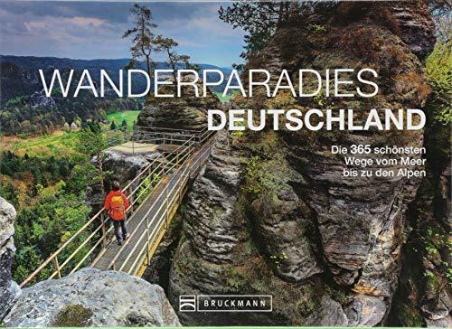 Immerwährender Kalender Wandern: Wanderparadies Deutschland. Die 365 schönsten Wege vom Meer bis zu den Alpen. Wanderwege zu den schönsten Hütten. Mit Mittelgebirge, Alpen und Waldwandern.