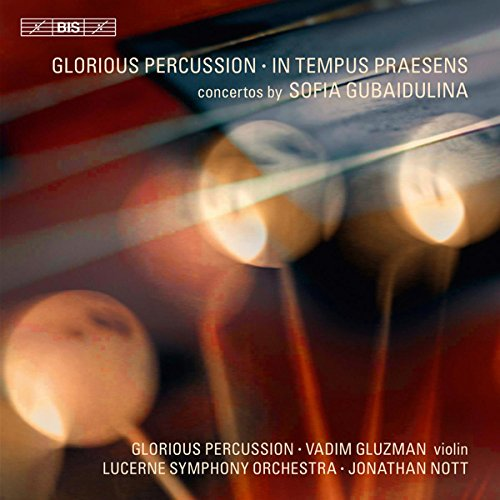 In Tempus Präsens/Glorious Percussion