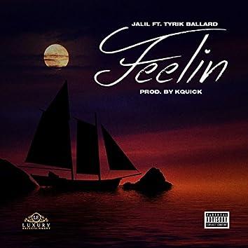 Feelin' (feat. Tyrik Ballard)