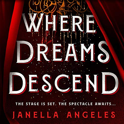 Where Dreams Descend Audiobook By Janella Angeles cover art