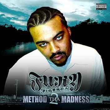 Method 2 tha Madness