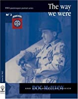 DOC McILVOY : The Way We Were (WWII American Paratroopers Portrait Series #3) (English and French Edition) by Michel de Trez(2005-01-19)