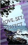 Love, Set, Perfect Match (English Edition)