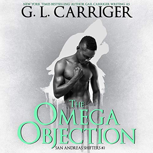 The Omega Objection: The San Andreas Shifters audiobook cover art