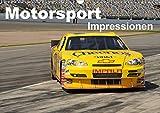 Motorsport - Impressionen (Wandkalender 2021 DIN A3 quer)