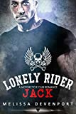 Jack: A Motorcycle Club Romance (Lonely Rider MC Book 2)