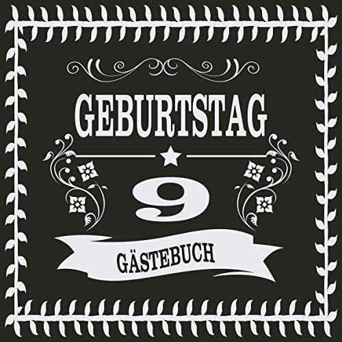 9 Geburtstag Gästebuch: Cooles Geschenk zum 9. Geburtstag Geburtstagsparty Gästebuch Eintragen von...