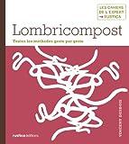 Lombricompost (Les cahiers de l'expert Rustica)