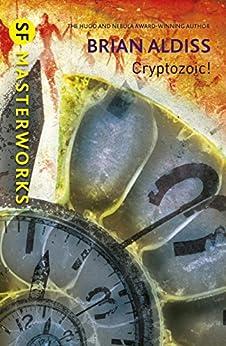Cryptozoic! (S.F. MASTERWORKS) by [Brian Aldiss]