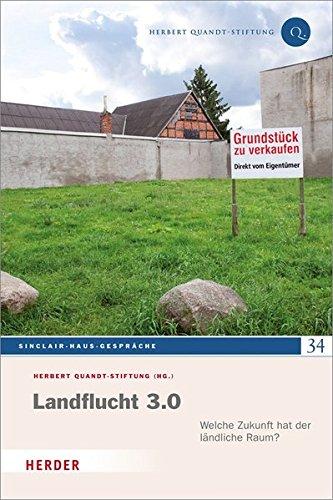 Landflucht 3.0 (Sinclair-Haus-Gespräche)