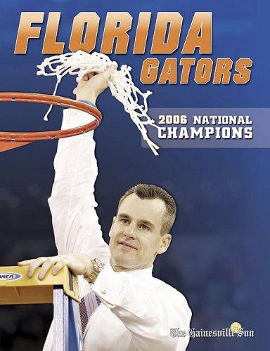 Flordia Gators: 2006 National Champions (Instant)