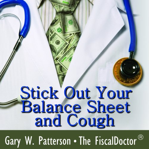 Stick Out Your Balance Sheet and Cough audiobook cover art