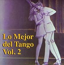 LO MEJOR DEL TANGO VOL II