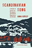 Scandinavian Song: A Guide to Swedish, Norwegian, and Danish Repertoire and Diction