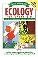 Ecology for Every Kid (Science for Every Kid Series)