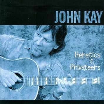 Heretics & Privateers