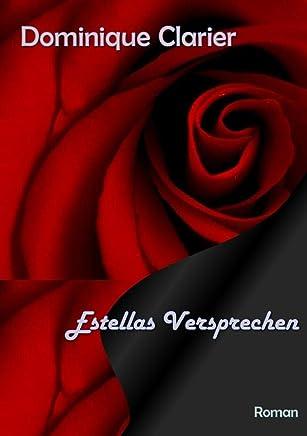 Estellas Versprechen: Wie alles begann (German Edition)