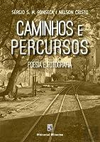 Caminhos e Percursos (Portuguese Edition)